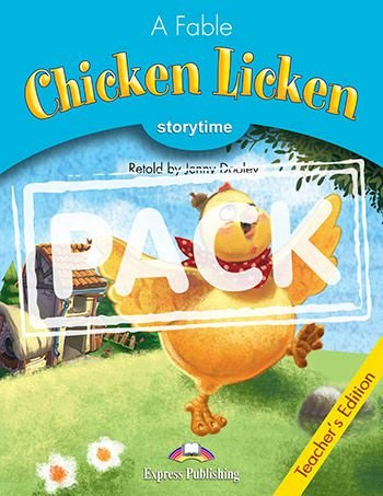 CHICKEN LICKEN (STORYTIME - STAGE 1) TEACHER'S EDITION WITH CROSS-PLATFORM APP.