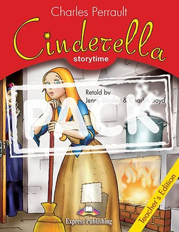 CINDERELLA (STORYTIME - STAGE 2) TEACHER'S EDITION WITH CROSS-PLATFORM APP.