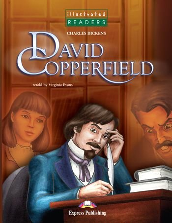 DAVID COPPERFIELD READER (ILLUSTRATED - LEVEL 3)