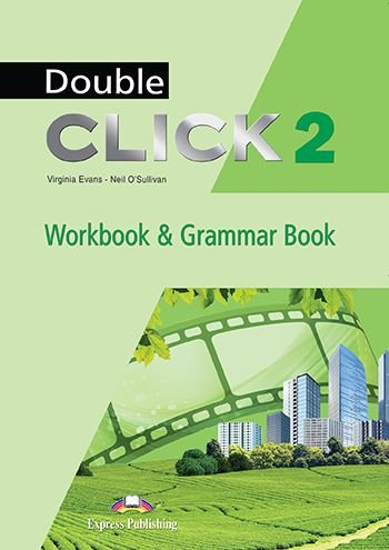 DOUBLE CLICK 2 WORKBOOK & GRAMMAR BOOK STUDENT'S (WITH DIGIBOOK) (INTERNATIONAL)