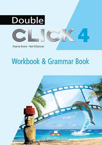 DOUBLE CLICK 4 WORKBOOK & GRAMMAR BOOK STUDENT'S (WITH DIGIBOOK) (INTERNATIONAL)