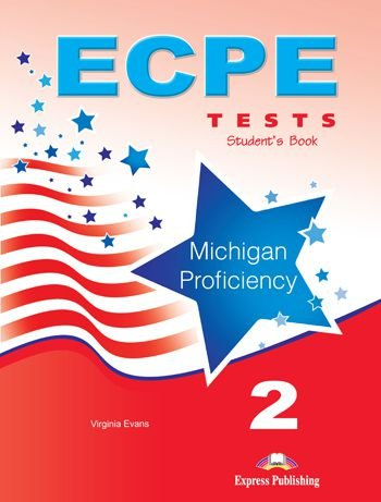 ECPE 2 TESTS FOR THE MICHIGAN PROFICIENCY STUDENT'S BOOK NEW (WITH DIGIBOOKS APP.)