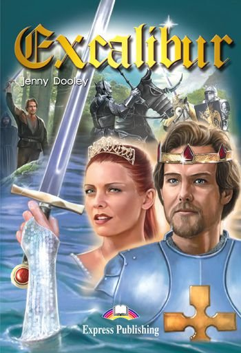 EXCALIBUR READER (GRADED - LEVEL 3)