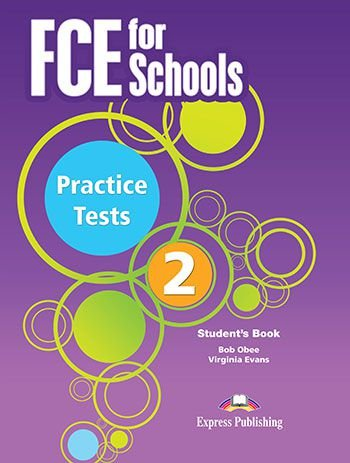 FCE FOR SCHOOLS PRACTICE TESTS 2 STUDENT'S BOOK REVISED WITH DIGIBOOKS APP. (INTERNATIONAL)