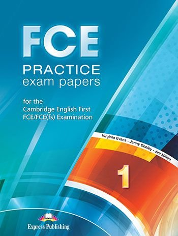 FCE PRACTICE EXAM PAPERS 1 STUDENT