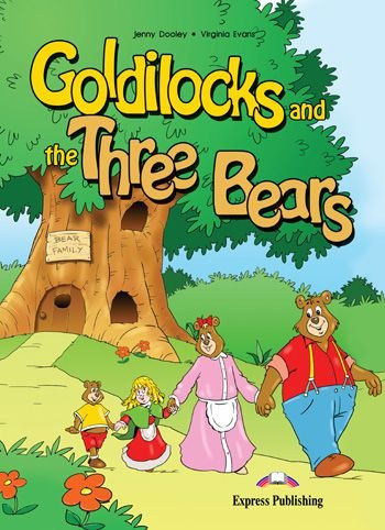 GOLDILOCKS AND THE THREE BEARS (EARLY) PRIMARY STORY BOOKS
