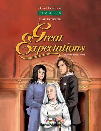 GREAT EXPECTATIONS READER (ILLUSTRATED - LEVEL 4)