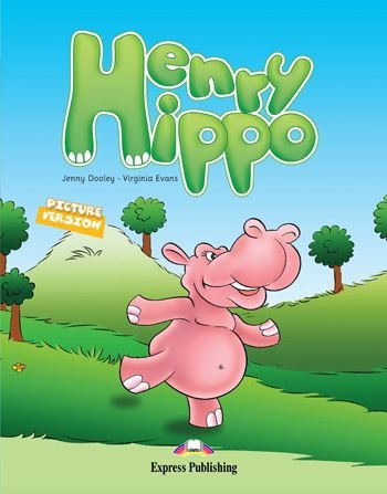HENRY HIPPO (EARLY) PRIMARY STORY BOOKS
