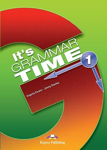IT's GRAMMAR TIME 1 STUDENT'S BOOK (WITH DIGIBOOK APP) (INTERNATIONAL)