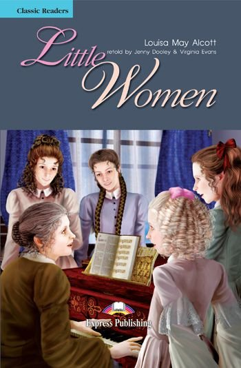 LITTLE WOMEN READER (CLASSIC - LEVEL 4)