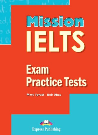 MISSION IELTS EXAM PRACTICE TESTS (WITH DIGIBOOKS APP.)