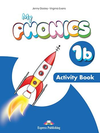 MY PHONICS 1b ACTIVITY BOOK (INTERNATIONAL) WITH CROSS-PLATFORM APP.