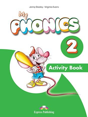 MY PHONICS 2 ACTIVITY BOOK (WITH CROSS-PLATFORM APP.) (INTERNATIONAL)