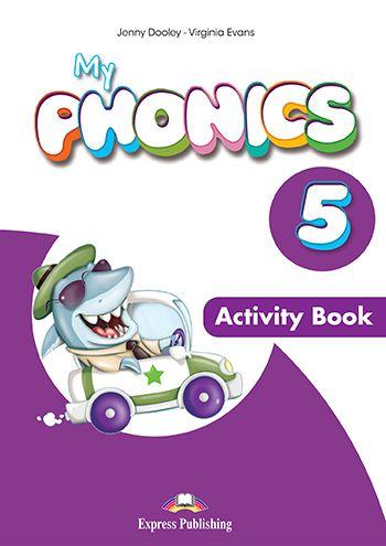 MY PHONICS 5 ACTIVITY BOOK (WITH CROSS-PLATFORM APP.) (INTERNATIONAL)