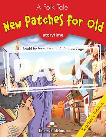NEW PATCHES FOR OLD (STORYTIME - STAGE 2) TEACHER'S EDITION WITH CROSS-PLATFORM APP.
