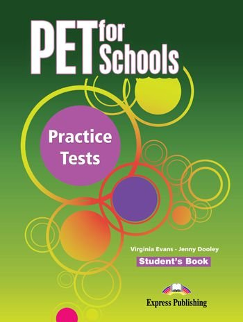 PET FOR SCHOOLS PRACTICE TESTS STUDENTS BOOK (INTERNATIONAL)