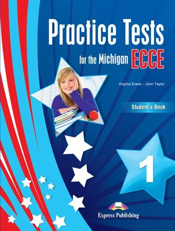 PRACTICE TESTS FOR THE MICHIGAN ECCE 1 STUDENTS BOOK REVISED (WITH DIGIBOOKS APP.)