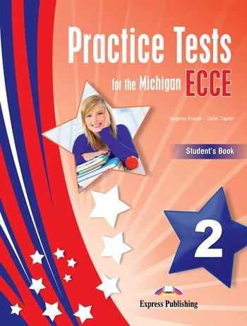PRACTICE TESTS FOR THE MICHIGAN ECCE 2 STUDENTS BOOK REVISED (WITH DIGIBOOKS APP.)