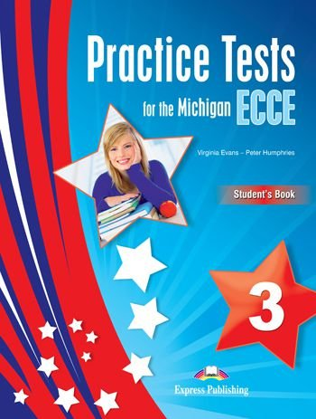 PRACTICE TESTS FOR THE MICHIGAN ECCE 3 STUDENTS BOOK REVISED (WITH DIGIBOOKS APP.)