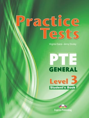 PRACTICE TESTS PTE GENERAL LEVEL 3 STUDENTS BOOK (WITH DIGIBOOKS APP.)