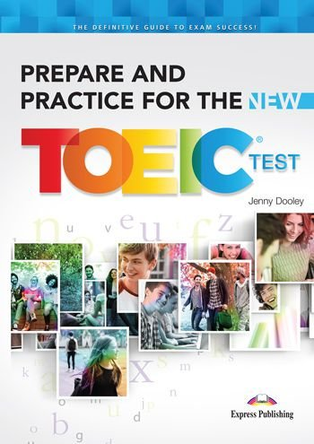 PREPARE & PRACTICE FOR THE TOEIC TEST STUDENTS BOOK (INTERNATIONAL) NEW