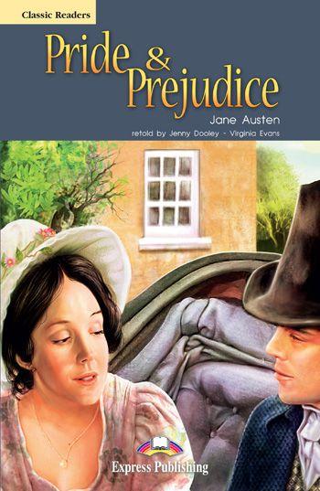 PRIDE AND PREJUDICE READER (CLASSIC - LEVEL 6)