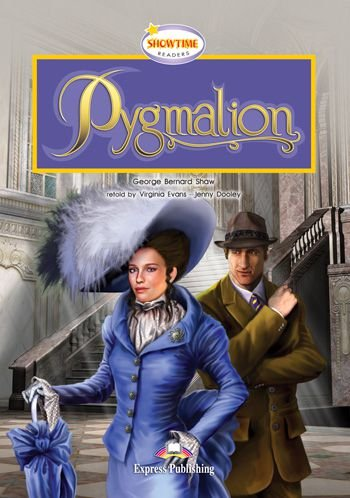 PYGMALION READER (SHOWTIME - LEVEL 4)