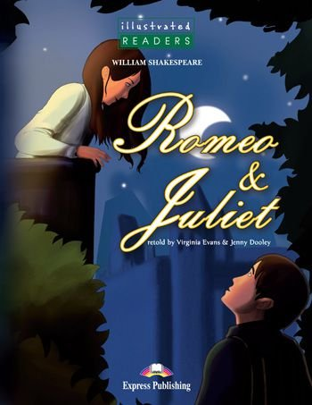 ROMEO & JULIET READER (ILLUSTRATED - LEVEL 3)