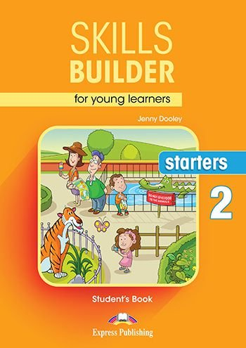 SKILLS BUILDER FOR YOUNG LEARNERS STARTERS 2 STUDENT'S BOOK (REVISED)