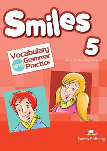 SMILES 5 VOCABULARY & GRAMMAR PRACTICE (INTERNATIONAL)
