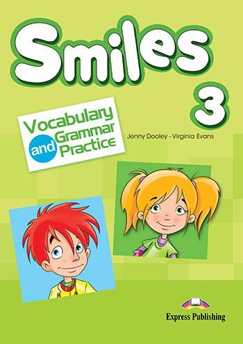 SMILES 3 VOCABULARY & GRAMMAR PRACTICE (INTERNATIONAL)