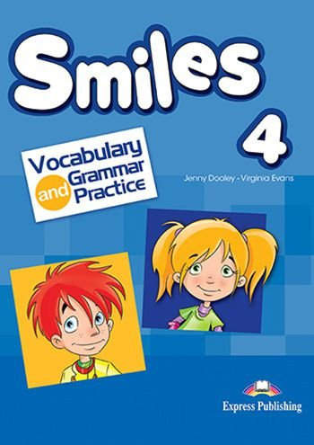 SMILES 4 VOCABULARY & GRAMMAR PRACTICE (INTERNATIONAL)
