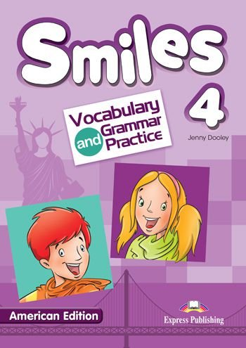 SMILES 4 US VOCABULARY & GRAMMAR PRACTICE