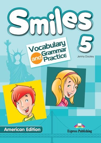 SMILES 5 US VOCABULARY & GRAMMAR PRACTICE (AMERICAN)