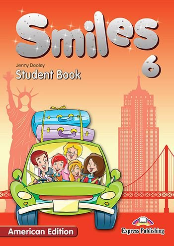 SMILES 6 US STUDENT BOOK (AMERICAN)