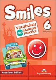 SMILES 6 US VOCABULARY & GRAMMAR PRACTICE (AMERICAN)