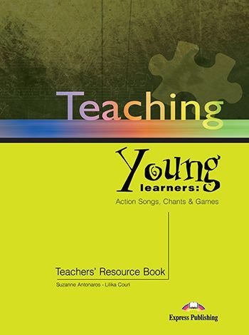 TEACHING YOUNG LEARNERS TEACHER'S BOOK