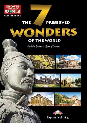 THE 7 PRESERVED WONDERS OF THE WORLD (DISCOVER OUR AMAZING WORLD) READER WITH CROSS-PLATFORM APPLICATION