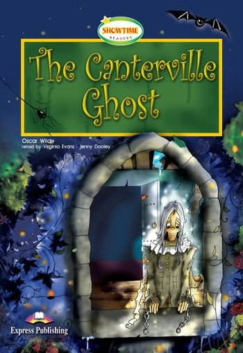 THE CANTERVILLE GHOST READER WITH CROSS-PLATFORM APP. (SHOWTIME - LEVEL 3)