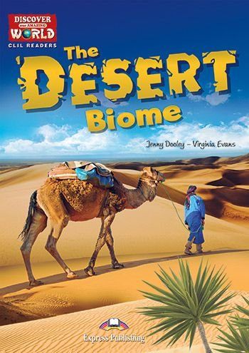 THE DESERT BIOME (DISCOVER OUR AMAZING WORLD) READER WITH DIGIBOOK APPLICATION