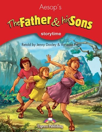 THE FATHER & HIS SONS  (STORYTIME - STAGE 2) PUPIL'S BOOK WITH CROSS-PLATFORM APP.