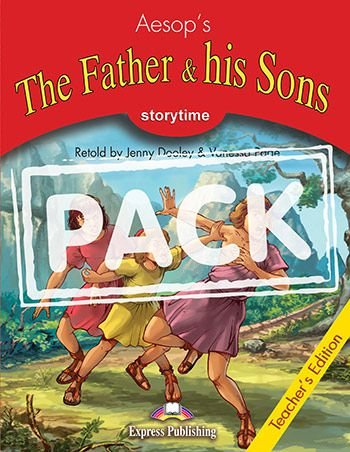 THE FATHER & HIS SONS  (STORYTIME - STAGE 2) TEACHER'S EDITION WITH CROSS-PLATFORM APP.