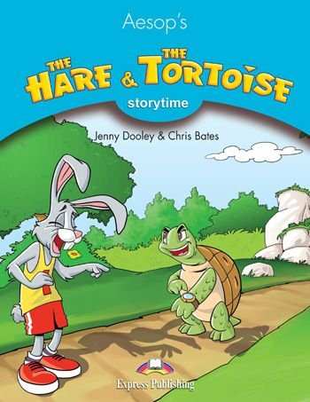 THE HARE & THE TORTOISE (STORYTIME - STAGE 1) PUPIL'S BOOK WITH CROSS-PLATFORM APP.