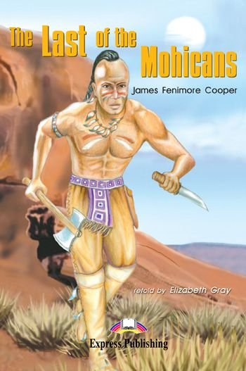 THE LAST OF THE MOHICANS READER (GRADED - LEVEL 2)