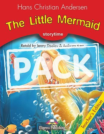 THE LITTLE MERMAID (STORYTIME - STAGE 2) TEACHER'S BOOK WITH DIGI-BOOK APP.