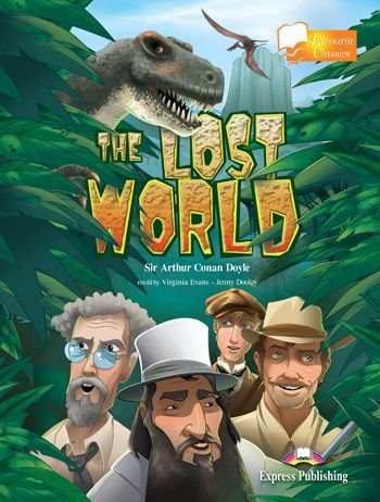 THE LOST WORLD READER (FAVOURITE CLASSICS - LEVEL 3)