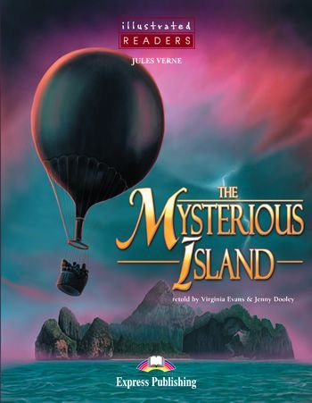 THE MYSTERIOUS ISLAND READER (ILLUSTRATED - LEVEL 2)