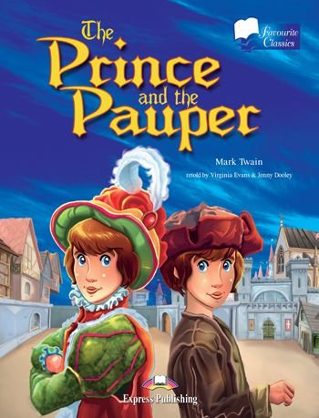 THE PRINCE & THE PAUPER READER (FAVOURITE CLASSICS - LEVEL 2)