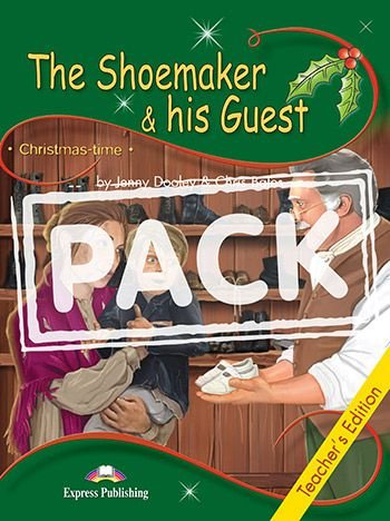 THE SHOEMAKER & HIS GUEST (CHRISTMASTIME - STAGE 3) TEACHER'S EDITION WITH CROSS-PLATFORM APP.