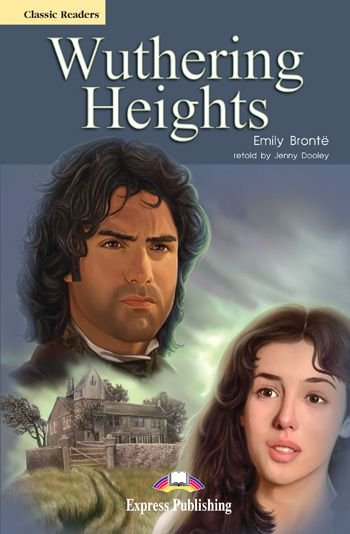 WUTHERING HEIGHTS READER (CLASSIC - LEVEL 6)